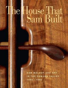 The House that Sam Built: Sam Maloof and Art in the Pomona Valley, 1945-1985 by Harold B. Nelson. $30.45. Save 24% Off!. http://yourdailydream.org/showme/dptrc/0t8r7c3h2e8w2c4v6b9s.html. Publisher: Huntington Library Press; 1 edition (September 1, 2011). Publication Date: September 1, 2011. 192 pages. The mid-twentieth-century woodworker Sam Maloof--one of the leading figures in the postwar studio furniture movement in America--was a voracious collector with ...
