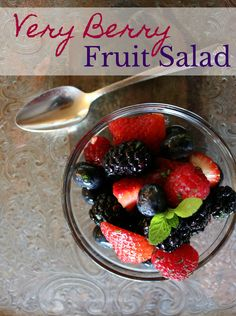 Very Berry Fruit Salad a healthy dessert option you will enjoy. Blueberries, raspberries, strawberries and blackberries with fresh mint and a few secret ingredients.   CeceliasGoodStuff.com | Good Food for Good People