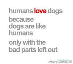 Humans Love Dogs • Thanks for all the love! This poster now at our store Rover99.com •