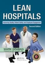 Lean Hospitals, 2nd Ed.