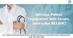 Increase patient engagement with secure, interactive MELDOC! Doctor Assistant, Engagement, Engagements