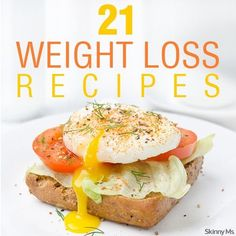 So which recipes for weight loss will be on your menu this week? If you're not sure, then this is a good place to start--21 Weight Loss Recipes!