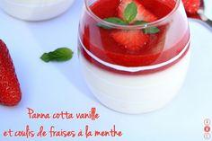 Panna cotta vanille et son coulis de fraises à la menthe
