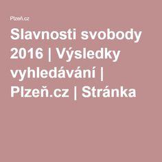 Slavnosti svobody 2016   Výsledky vyhledávání   Plzeň.cz   Stránka 2