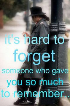 This is so very true......not just for Michael, but for all the people who are gone too soon.