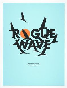 """Classic """"Rogue Wave"""" poster by Jason Munn of the Small Stakes. Started my love for the Small Stakes! Gig Poster, Poster Prints, Magazine Design Inspiration, Graphic Design Inspiration, Jason Munn, Singer Songwriter, Band Posters, Music Posters, Graphic Design"""