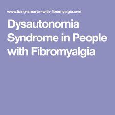 Dysautonomia Syndrome in People with Fibromyalgia