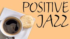 Positive Morning JAZZ - Fresh Coffee Jazz For Wake Up & Start The Day - YouTube Coffee Shop Music, Lounge Music, Inspirational Music, Fresh Coffee, Romantic Dinners, Start The Day, Wake Up, Art Designs, Jazz