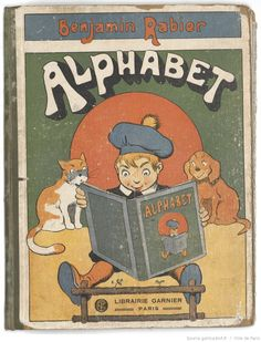 ¤ Alphabet par Benjamin Rabier. Librairie Garnier, Paris. book cover