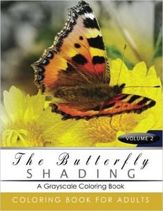 Butterfly Shading Coloring Book Volume 3: Butterfly Grayscale coloring books for adults Relaxation Art Therapy for Busy People (Adult Coloring Books Series, grayscale fantasy coloring books): Grayscale Publishing: 9781535301893: Amazon.com: Books
