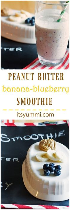 Peanut Butter Banana Blueberry Smoothie - A protein packed smoothie with no…