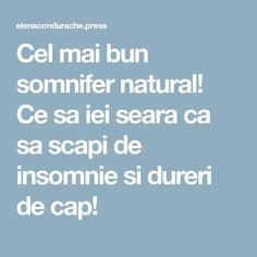 Cel mai bun somnifer natural! Ce sa iei seara ca sa scapi de insomnie si dureri de cap!
