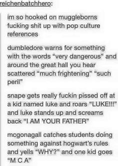 Muggleborns and pop culture references at Hogwarts - yes please Harry Potter Tumblr, Harry Potter Puns, Harry Potter Marauders, Harry Potter Universal, Harry Potter World, Def Not, Yer A Wizard Harry, Pop Culture References, Thing 1