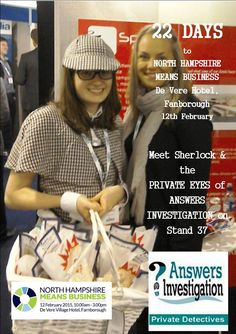 22 days to HantsMeansBiz expo  #NHMB15 http://www.answers.uk.com/services/northhantsmbus.htm #Sherlock  Meet #Sherlock & the business award winning PRIVATE EYES of ANSWERS  INVESTIGATION– see if you can crack our safe while eating our popcorn – and win tickets to the Sherlock Holmes museum  T:01252 308475 http://www.answers.uk.com