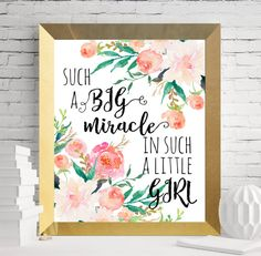 $5 Such a big miracle in sucha little girl nursery by SoulPrintables