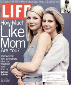 "Gwyneth Paltrow and Mother ~ Life Magazine ~ May 1, 1999 issue ~ Click image or visit oldlifemagazines.com to purchase. Enter ""pinterest"" at checkout for a 12% discount."