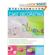 The Complete Photo Guide to Cake Decorating: I E this book Der komplette Foto-Leitfaden zum Ve Cake Decorating Books, Cake Decorating Techniques, Cupcakes, Cupcake Cakes, Cupcake Recipes, Ugly Cakes, Bad Cakes, Funny Cake, Cookery Books