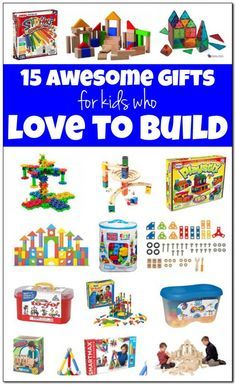 Best building toys for kids: 15 awesome gifts for kids who love to build things. Great holiday gift ideas for the little tinkerer or little engineer in your life! #holidaygiftguide    Gift of Curiosity