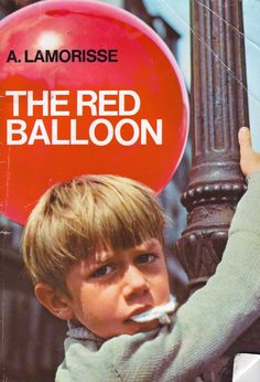 The Red Balloon (French: Le Ballon rouge) is a 1956 fantasy short film directed by French filmmaker Albert Lamorisse.[1]  The thirty-four minute short, which follows the adventures of a young boy who one day finds a sentient, mute, red balloon, was filmed in the Ménilmontant neighborhood of Paris, France.  Lamorisse used his children as actors in the film. His son, Pascal Lamorisse, plays Pascal in the main role, and his daughter Sabine portrays a little girl.