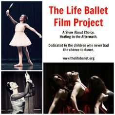The Life Ballet Film Project Healing Heart, Pro Life, Ballet, Dance, Film, Children, Projects, Movie Posters, Hearts