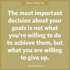 Dave Ramsey- what are you willing to give up