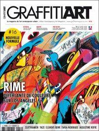 Graffitiart #16 : Rime, déferlante de couleurs sur Los Angeles