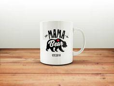 Mama Bear Mug / Mothers Day Gift / Mothers Day / Gift for Mom / Gift for Wife / Gift for Her / Mother Mug / Mother's Day / Mamma Bear Mug