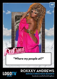 Where my people at? Rupaul's drag race!