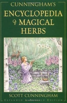 Encyclopedia of Magical Herbs by Scott Cunningham Wicca Pagan Witch Goth Spell Best Magic Books, Scott Cunningham, Wiccan Rituals, Witchcraft Books, Wiccan Books, Occult Books, Green Witchcraft, Herbal Magic, Herbal Witch