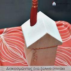 Κυριακή στο σπίτι: Διακοσμώντας ένα ξύλινο σπιτάκι