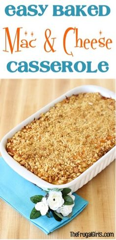Easy Baked Macaroni and Cheese Casserole Recipe