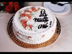 3 Sud Est De ziua ta - YouTube Mousse, Deserts, Birthday Cake, Make It Yourself, Sweet, Handsome, Youtube, Christening, Pictures