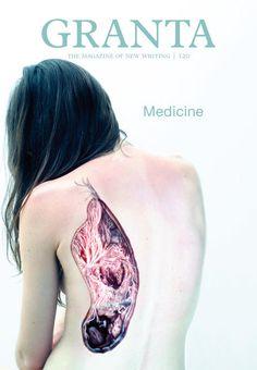 Medicine - Granta 120, Spring 2012