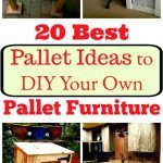 20 Best Pallet Ideas to DIY Your Own Pallet Furniture