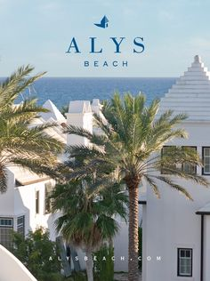 Alys Beach!