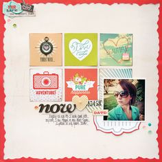 Now by Websters Pages DT Member Stacey Michaud - Scrapbook.com - Made with Webster's Pages Our Travels collection.