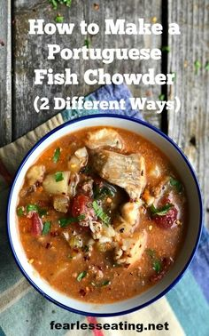 Portuguese fish chowder is a dairy-free version that includes chorizo sausage, spices, and of course, all the briny goodness of a typical seafood chowder. Chowder Recipes, Soup Recipes, Whole Food Recipes, Healthy Recipes, Fish Recipes, Seafood Recipes, Seafood Soup, Wholemeal Scones, Scotch Broth
