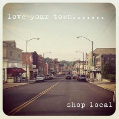 Find images and videos about smallbiz, shop local and small business owners on We Heart It - the app to get lost in what you love. Buy Local, Shop Local, Support Local Business, Shopping Quotes, Small Business Saturday, Business Quotes, Business Slogans, Small Towns, The Neighbourhood