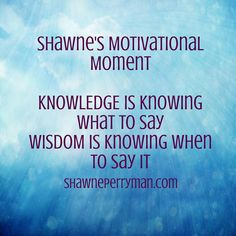 Here's a lil inspiration from me to you. #shawnesaid #knowledge #knowledgeispower shawneperryman.com