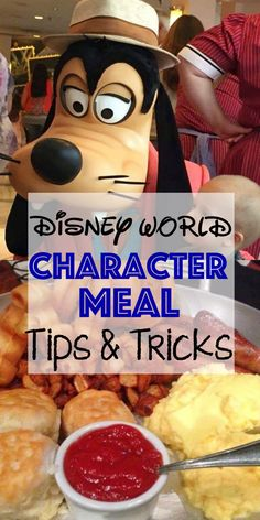 Tips and Tricks for the Best Character Meals at Disney World.