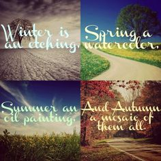 Discover and share Seasons Change Spring Quotes. Explore our collection of motivational and famous quotes by authors you know and love. Inspirational Quotes About Change, Change Quotes, Seasons Of Life, Four Seasons, Season Quotes, Spring Quotes, Done With Life, Small Canvas, Autumn Inspiration