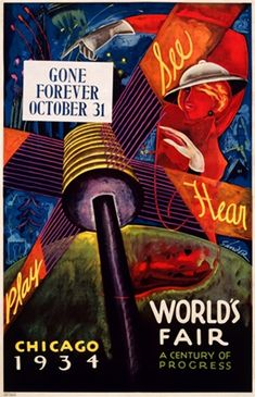 Chicago Worlds Fair by Sandor 1934 America - Vintage Poster Reproduction. This American exhibition poster features a lamp street sign reading See, Hear, Play with a woman pointing to Gone Forever October Giclee Advertising Print. Vintage Travel Posters, Vintage Postcards, Vintage Ads, Vintage Images, Chicago Poster, Retro Poster, Print Poster, Art Deco Posters, Exhibition Poster
