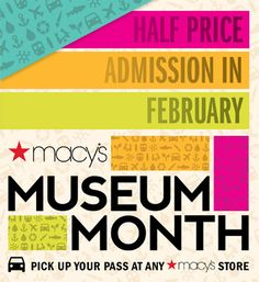 San Diego Museum Month - 1/2 off admission up to 4 guests at all participating museums!