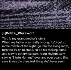 24 More Creepiest Things Kids Have Said - Team Jimmy Joe I'm so scared ! Great stories Some of them are funny Scary Horror Stories, Spooky Stories, Creepy Horror, Ghost Stories, Funny Stories, Creepy Things Kids Say, Creepy Stuff, Strange Things, Funny Stuff