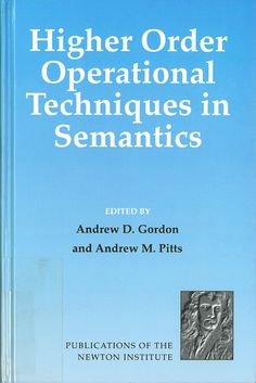 AD Gordon and AM Pitts (eds.), Higher Order Operational Techniques in Semantics