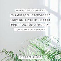 It's easier to give grace when we realize we desperately need grace.