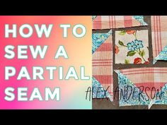 In this quilting tutorial, Alex Anderson demonstrates how to put your quilt block together using partial seams. Get your PDF pattern for this project here: h. Quilting Tips, Quilting Tutorials, Sewing Tutorials, The Quilt Show, Sewing Hacks, Sewing Tips, Quilt Blocks, Quilt Patterns, Quilts