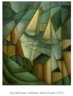 Scène du port (Sailboats) by Jean Metzinger (French), oil on canvas, genre: Cubism, ca. Cubist Paintings, Cubist Art, Abstract Art, Cubist Drawing, Watercolor Paintings, Georges Braque, Picasso And Braque, Pablo Picasso, European Paintings