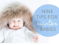 9 TIPS FOR WINTER BABIES - PREPARING FOR BABY