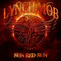 Lynch Mob - Sun Red Sun (2014)  Hard Rock / Heavy Metal band from USA  #LynchMob #HardRock #HeavyMetal